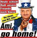 Headline from the newspaper Bild: Ami Go Home!